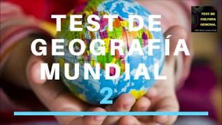 TEST DE GEOGRAFÍA MUNDIAL 2