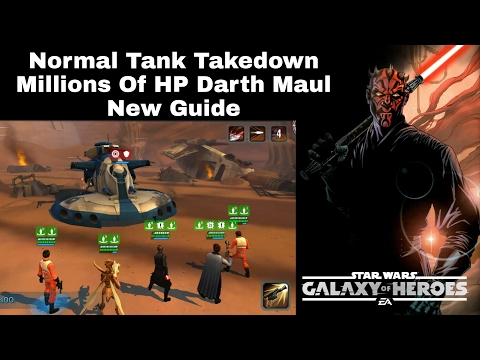 Star Wars Galaxy Of Heroes Normal Tankdown Millions HP Darth Maul New Detailed Guide