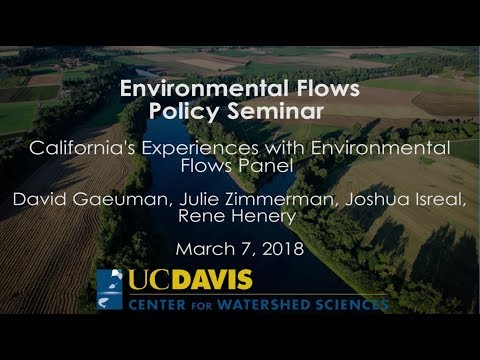 California's Experiences with Environmental Flows - Panel