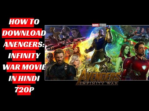 How to download Avengers Infinity War Hindi Dubbed Full Movie HD   DUAL audio   Better Print