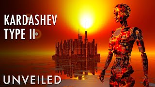 What If Humanity Was A Type II Civilization? | Unveiled
