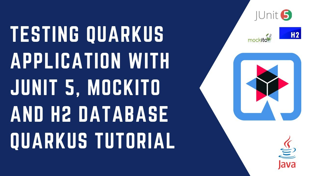 Testing Quarkus Application with Junit 5, Mockito and H2 Database | Quarkus Tutorial | Java