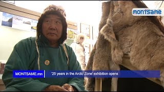 '25 years in the Arctic Zone' exhibition opens
