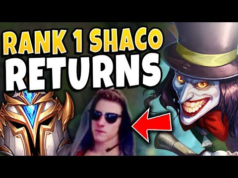 THE 1 SHACO IN THE WORLD RETURNS TO  - League of Legends