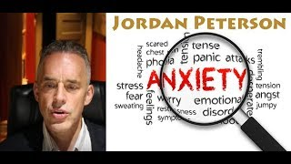 Jordan Peterson: Overcoming anxiety and fear