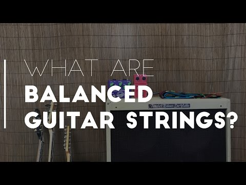 What are balanced guitar strings? | Stringjoy
