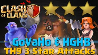 TH9 3 Star Attacks - GoVaHo and HGHB Strategies | Clash of Clans