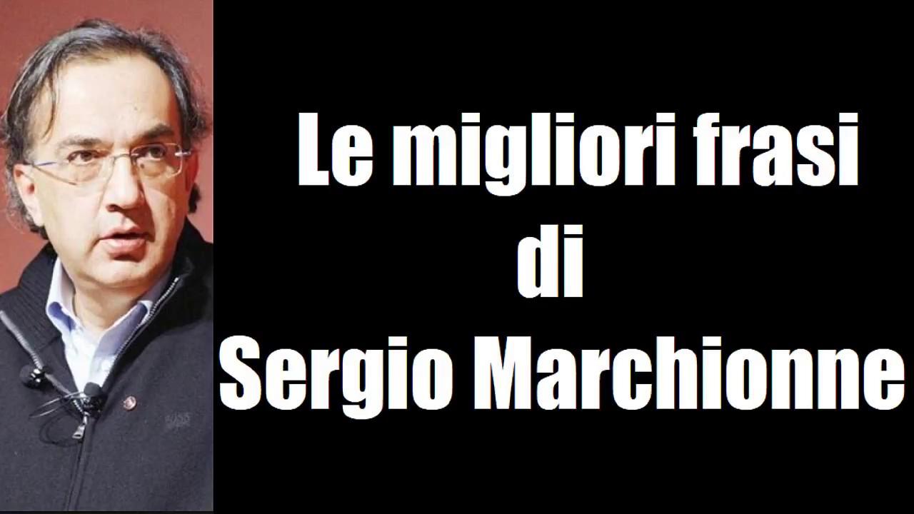 Frasi Celebri Di Sergio Marchionne