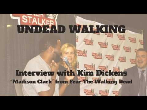 with Kim Dickens of Fear The Walking Dead