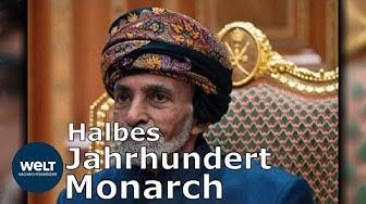 KABUS BIN SAID: Sultan von Oman stirbt und bennent Cousin zum Nachfolger
