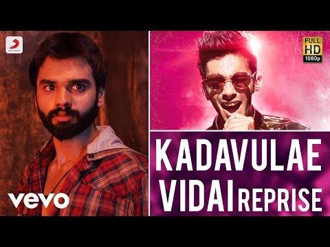 Rum - Kadavulae Vidai Reprise Tamil Song | Anirudh Ravichander | Hrishikesh