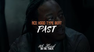 """[FREE] Ace Hood Type Beat """"Past"""" 