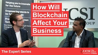 How Will Blockchain Affect Your Business? - Explained by Experts
