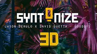 Jason Derulo x David Guetta - Goodbye (feat. Nicki Minaj & Willy William) [ 3D/8D AUDIO-SOUND ]