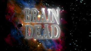 Brain Dead 2007 720p Full Movie