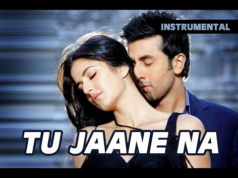 Tu Jane Na | Instrumental Song