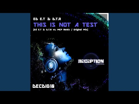 This Is Not A Test (Original Mix)