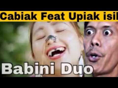 UPIAK ISIL FEAT CABIAK - BABINI DUO (Lagu Minang Baru)
