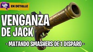 JACK'S VENGANZA PISTOLA, KILLING SMASHERS OF 1 DISPARO! FORTNITE SAVE THE WORLD SPANISH GUIDE