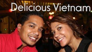 Delicious Vietnam!