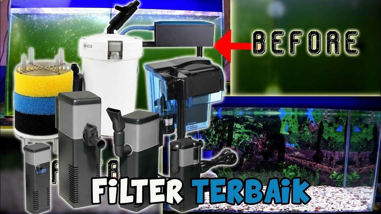 Jernih Pakai Ini 5 Jenis Filter Aquarium Terbaik Youtube