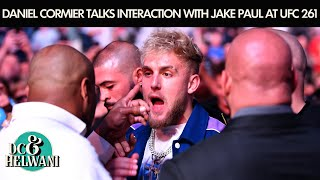 Daniel Cormier addresses his interaction with Jake Paul at UFC 261 | DC & Helwani