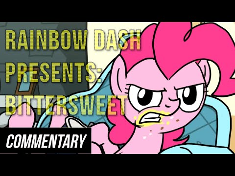 [Blind Commentary] Rainbow Dash Presents #9: Bittersweet