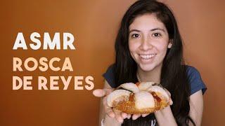 ASMR En Español - Storytime Con Una Rosca De Reyes 👑