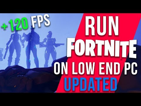FORTNITE - INCREASE FPS ON LOW END PCs / LAPTOP FPS BOOST SEASON 4 GUIDE 2018