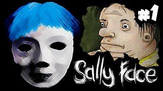 Прохождение Sally Face | ПОНЯШКИ-БЛЕСТЯШКИ | 1 серия