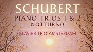 Schubert: Piano Trios 1 & 2 (Full Album)