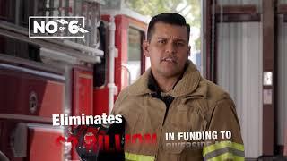 Firefighter Darrell Roberts | NO Prop 6 | Inland Empire