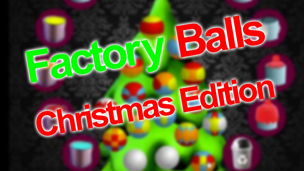 ▻Factory Balls Christmas Edition ▻ ONE UGLY TREE ▻ Kitty Kat ...