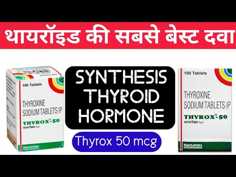 Thyrox 50 Mcg Uses Price Dosage Composition Review In Hindi