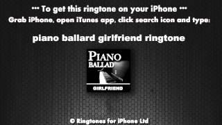 Piano ballad girlfriend calling ...
