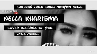 nella kharisma because of you koplo version