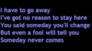 Brandi Carlile - Someday Never Comes