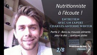 Maux de dos et alimentation - Interview Charles Antoine Winter (2/8) Bons ou mauvais aliments