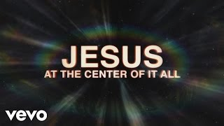 Download Israel & New Breed - Jesus At the Center MP3 song and Music Video