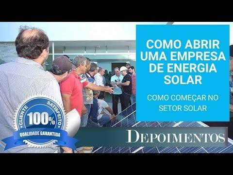 COMO ABRIR UMA EMPRESA DE ENERGIA SOLAR - COMO COMEÇAR NO SETOR SOLAR - ENERGIA SOLAR VALE A PENA?