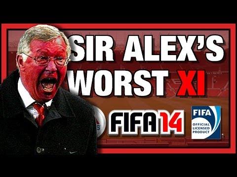 Alex Ferguson's Worst XI Team - FIFA 14