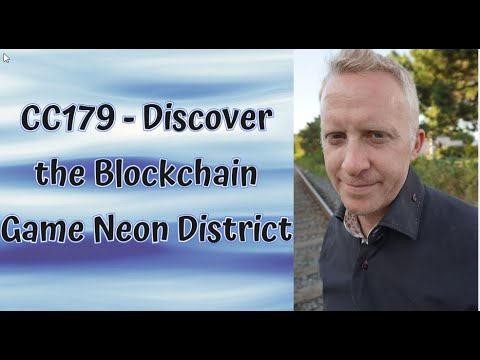 CC179 - Discover the Blockchain Game Neon District