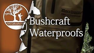Bushcraft Clothing: Waterproofs