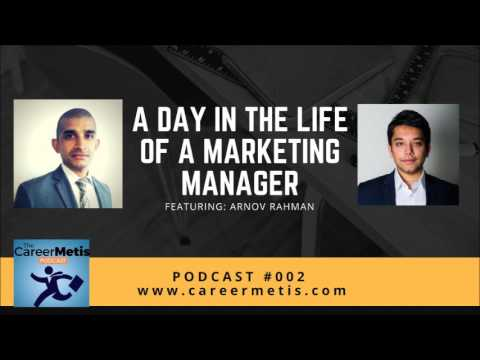 #2 - A Day in the Life of A Marketing Manager - Arnov Rahman