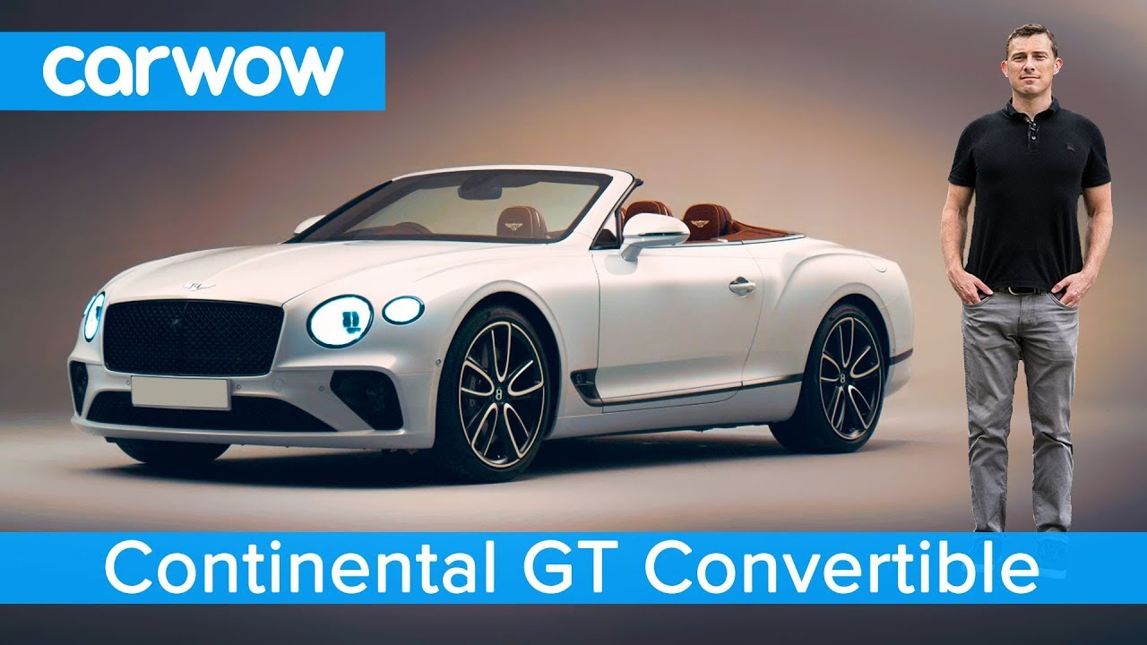 New Bentley Continental Gt Convertible 2019 See Why It S Worth