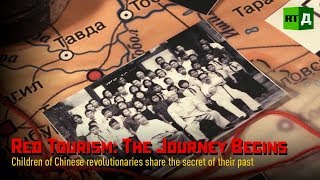 Red Tourism: The Journey Begins. Children of Chinese revolutionaries share the secret of their past