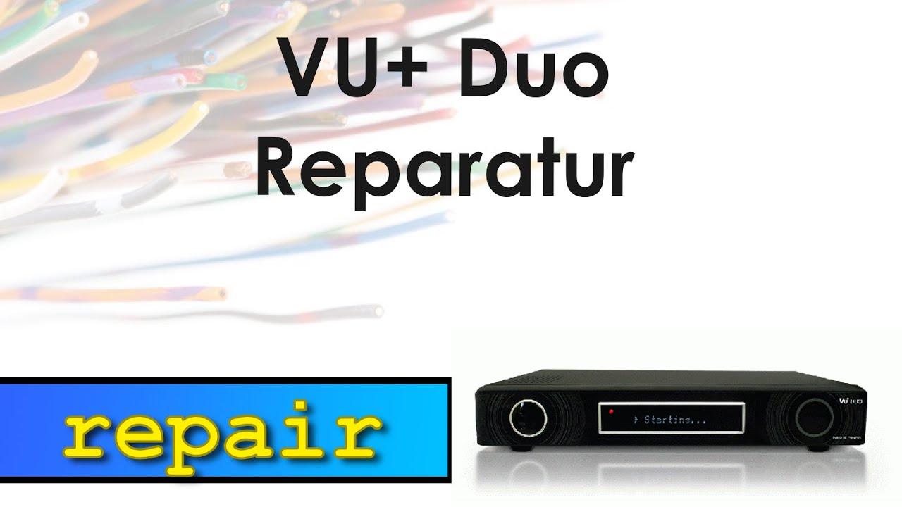Reparatur der VU+ Duo - YouTube