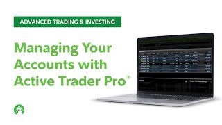 Managing your accounts with Active Trader Pro® | Fidelity