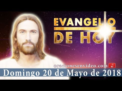 Evangelio de Hoy Domingo 20 Mayo 2018 Paz a vosotros