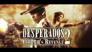 How to Install/Play Desperados 2 Cooper